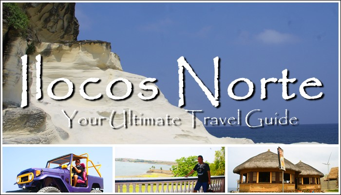 ILOCOS NORTE: YOUR ULTIMATE TRAVEL GUIDE