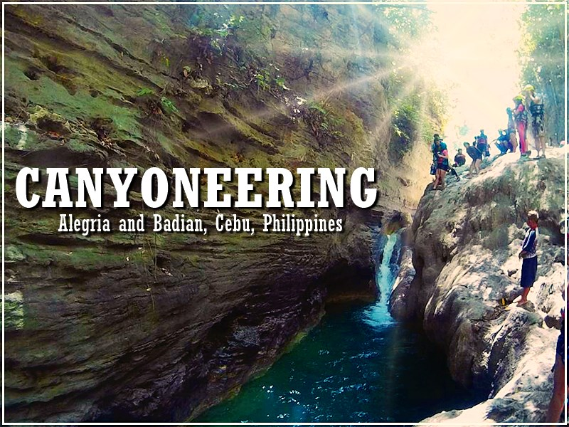 Canyoneering in Badian and Alegria, CEBU CANYONEERING