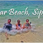 THE HAPPY TRIP'S SWEET EXPERIENCE AT THE SUGAR BEACH, SIPALAY