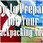 How to Prepare for Your First Backpacking Adventure