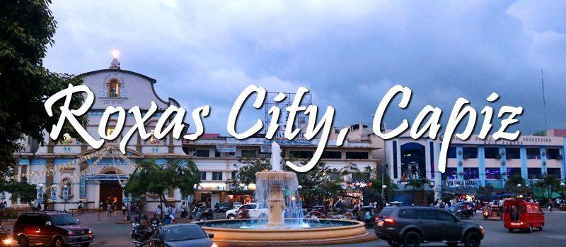 2018 ROXAS CITY, CAPIZ TRAVEL GUIDE | ITINERARY, BUDGET, CHEAP HOTELS