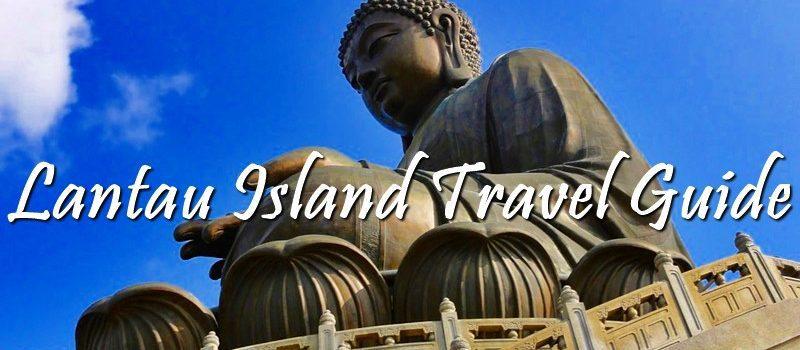 2018 LANTAU ISLAND, HONGKONG TRAVEL GUIDE | TOURIST ATTRACTIONS