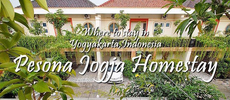 PESONA JOGYA HOMESTAY | BUDGET FRIENDLY ACCOMMODATION IN YOGYAKARTA