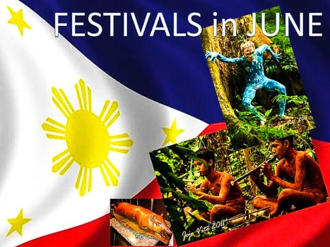 FESTIVALS IN THE PHILIPPINES FOR THE MONTH OF JUNE | The